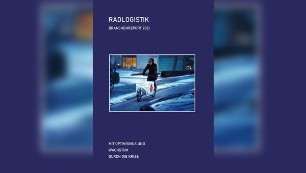 Der erste, umfassende Branchenreport der Radlogistiker.